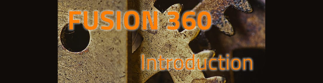 FUSION 360 – Obtenir gratuitement sa licence [VIDEO]