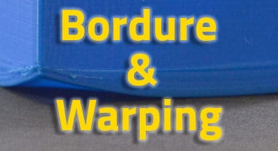 Bordure, Brim et Warping [VIDEO]